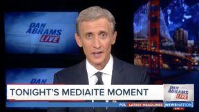 Dan Abrams' Mediaite Moments